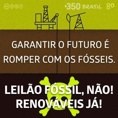 Fossil fuel/ Fracking não/ #LeilãoFóssilNão