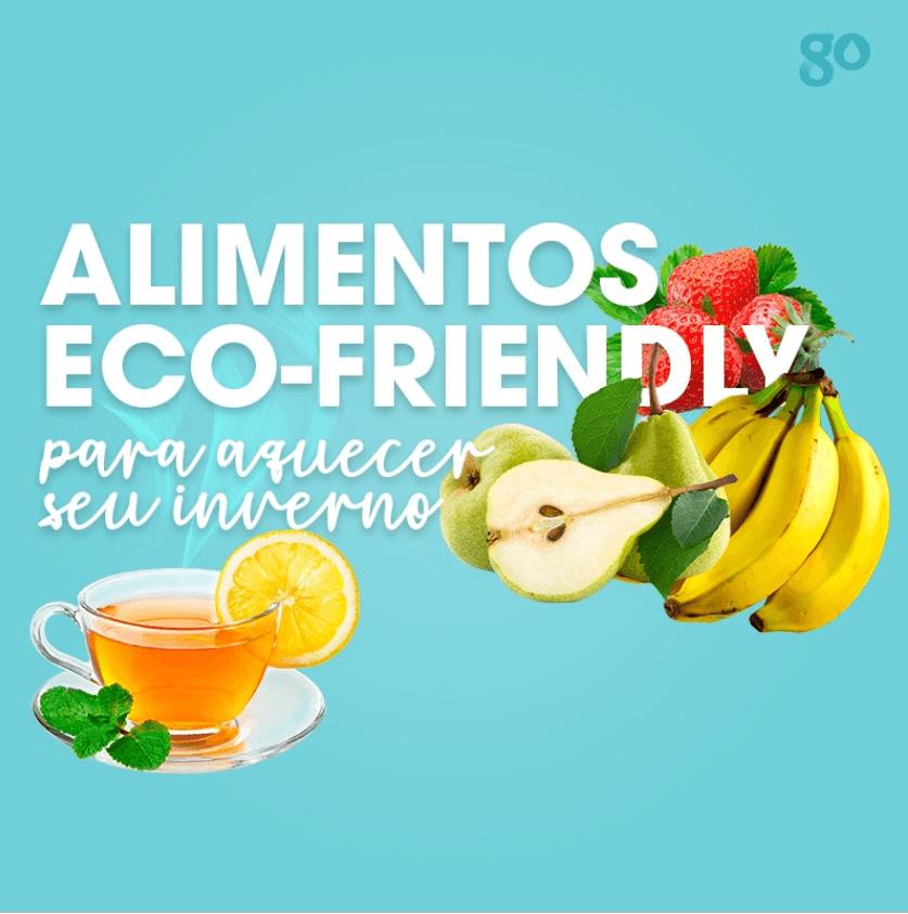 Alimentos eco-friendly